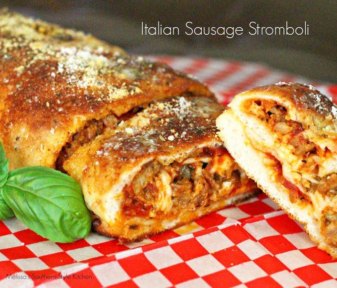 Italian Sausage Stromboli