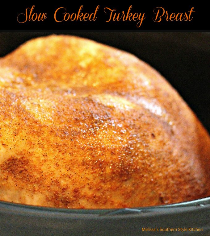 Slow Cooked Turkey Breast