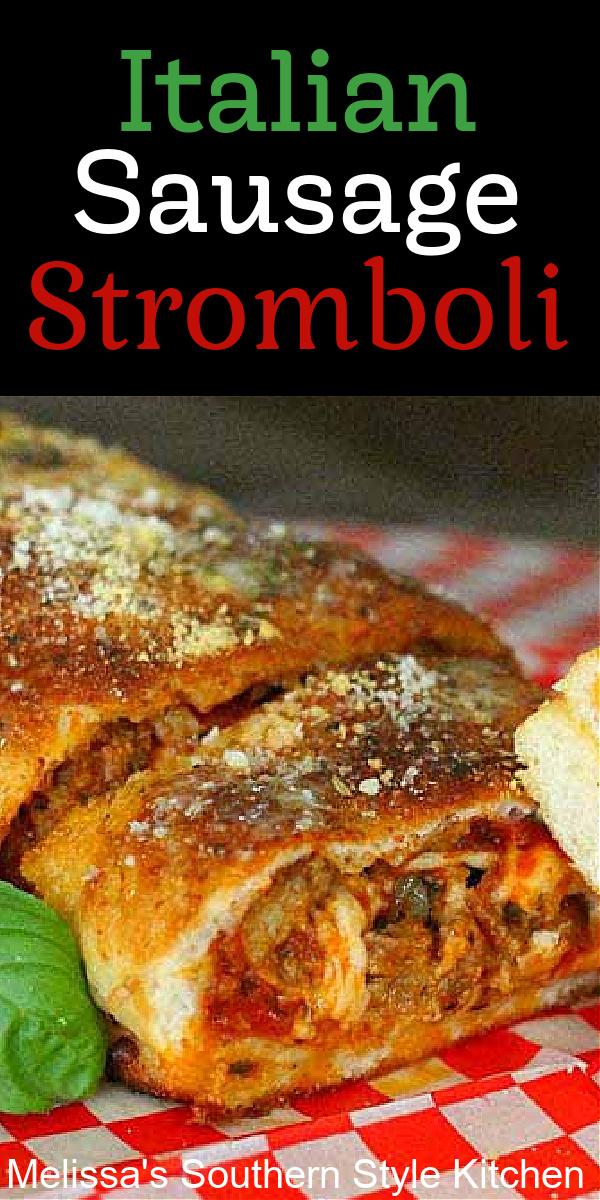 Make this family style Italian Sausage Stromboli for Italian night at home #stromboli #italiansausage #sausagestromboli #Italianfood #pizza #strombolirecipes #italiansausagerecipes #easystromboli