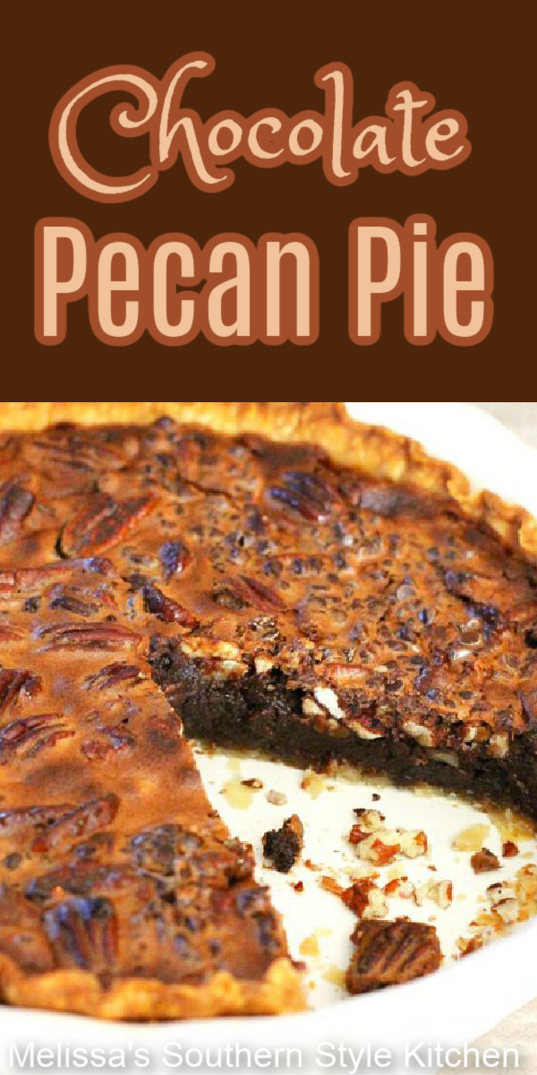 Serve this rich and fudgy Chocolate Pecan Pie for dessert #chocolate #chocolatepecanpie #pecanpie #chocolatedesserts #dessertfoodrecip#southerndesserts #southernfood #pie #pierecipes #easter #thanksgiving #christmas #newyears #holidayrecipes