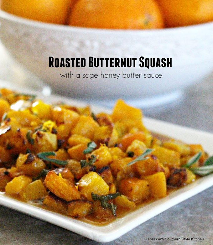 Roasted Butternut Squash With A Sage Honey Butter Sauce