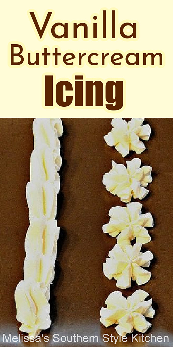 Dreamy homemade Vanilla Buttercream Icing #vanillabuttercream #homeadebuttercream #icingrecipes #frostingrecipes #vanillafrosting #cakes #desserts #dessertfoodrecipes #southernfood #southernrecipes
