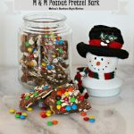 Today on Parade – M & M Peanut Pretzel Bark