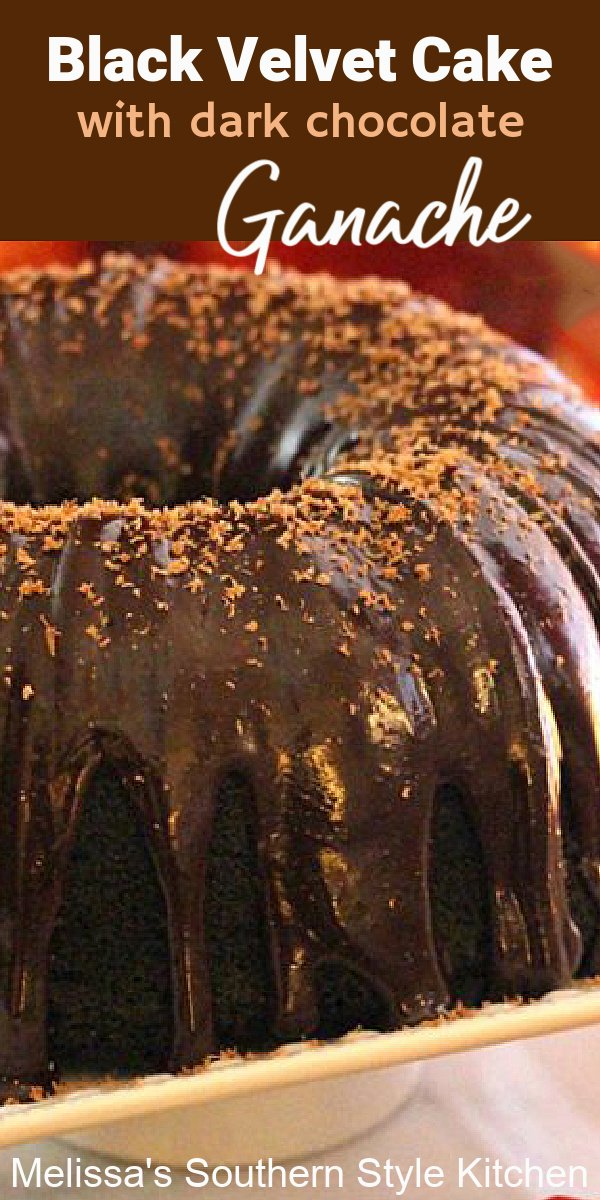 This fudgy Black Velvet Cake is drizzled with a glorious dark chocolate ganache for the crowning touch #blackvelvetcake #redvelvetcake #chocolate #chocolatecake #darkchocolate #chocolatecakes #cakerecipes #cakes #bundtcake #desserts #dessertfoodrecipes #southernrecipes #southerncakes #southernfood #chocolateganache