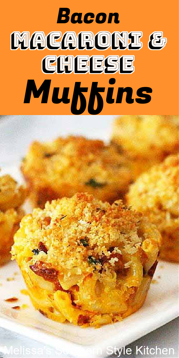 Bacon Macaroni and Cheese Muffins recipe is sure to become a family favorite #macaroniandcheese #pasta #southernmacandcheese #muffins #baconmacaroniandcheese #macandcheeserecipes #bestmacandcheese #macaroniandcheesemuffins