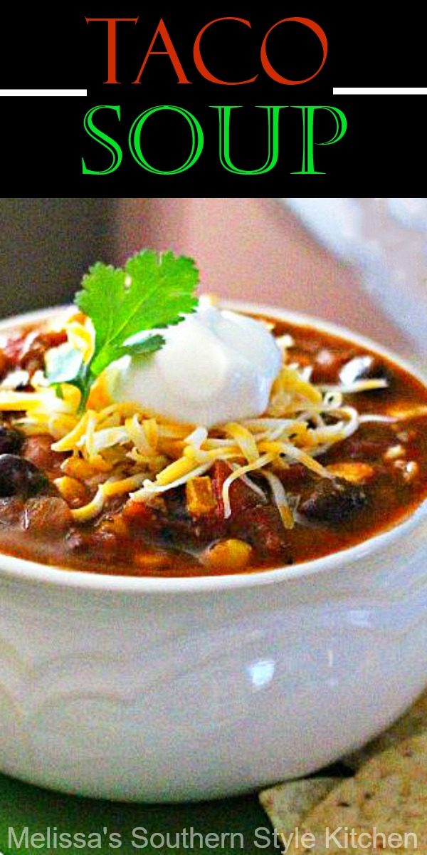 The family will love this stovetop Taco Soup for dinner any day of the week #tacosoup #tacos #souprecipes #easytacosouprecipe #dinner #dinnerideas #southernfood #southernrecipes #easygroundbeefrecipes #30minutemeals