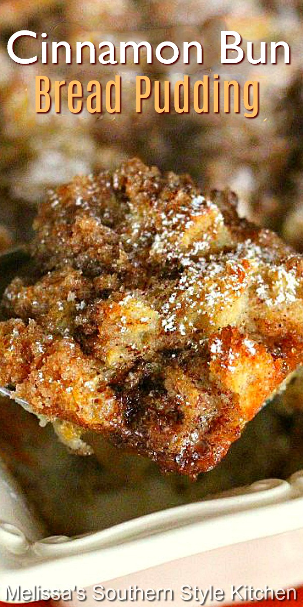 Add this scrumptious Cinnamon Bun Bread Pudding to your special brunch menu #cinnamonrolls #cinnamonrollbreadpudding #breadpuddingrecipes #breadpudding #brunch #breakfast #holidaybrunch #breadrecipes #desserts #southernfood #southernrecipes