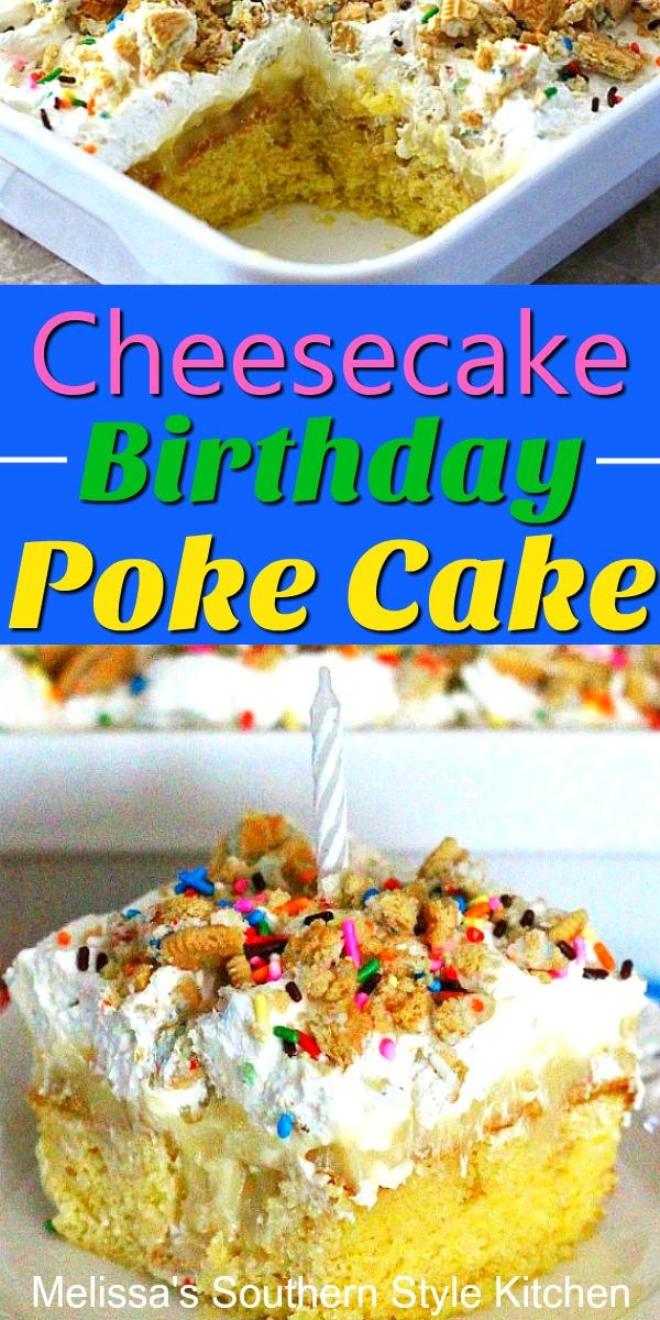 Party ready Cheesecake Birthday Poke Cake #birthdaycake #pokecake #cakerecipes #cakes #cheesecake #desserts #dessertfoodrecipes #southernfood #southernrecipes #partyfood