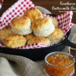 Southern Buttermilk Biscuits 101