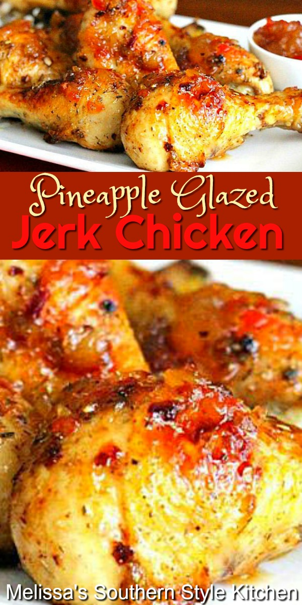 Finger licking is certain to follow this sweet and spicy Pineapple Glazed Jerk Chicken #jerkchicken #pineapplechicken #chickendrumsticks #roastchicken #jerkrecipes #chickenrecipes #dinner #dinnerideas #southernfood #southernrecipes