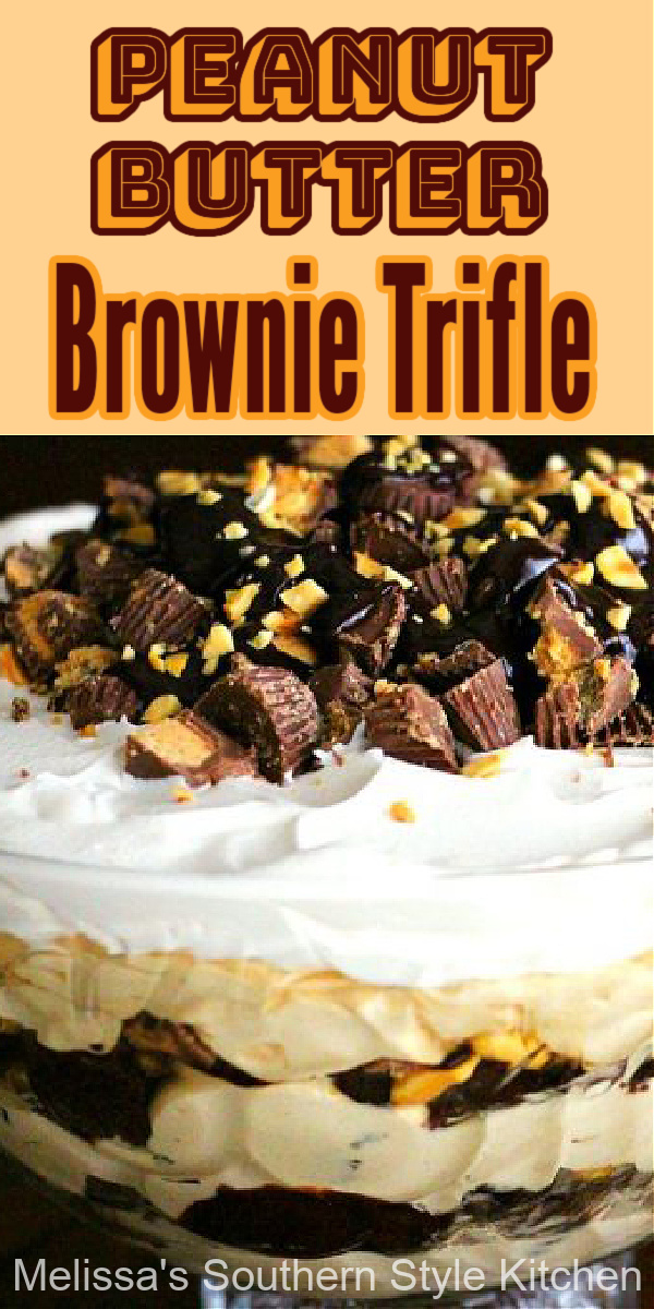 Peanut butter and chocolate collide in this amazing Peanut Butter Brownie Trifle #peanutbutter #triflerecipes #peanutbuttercups #brownies #brownietrifle #desserts #dessertfoodrecipes #southernrecipes #southernfood #holidayrecipes