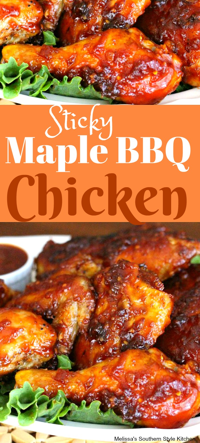 This Sticky Maple Barbecue Chicken is basted with a homemade sweet and spicy sauce that chars to perfection in the oven #bbq #bbqchicken #maplebarbecuechicken #bakedchicken #chickenbreastrecipes #easychickenrecipes #southernchickenrecipes
