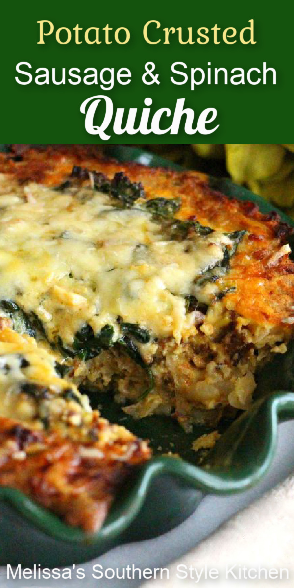 Hash browns form the crust in this delicious Potato Crusted Sausage and Spinach Quiche #glutenfreequiche #quiche #potatocrust #spinachquiche #bestspinachquicherecipe #sausagequiche #easysausagespinachquiche #brunch #breakfast #spinach #southernfood #southernrecipes #eggs