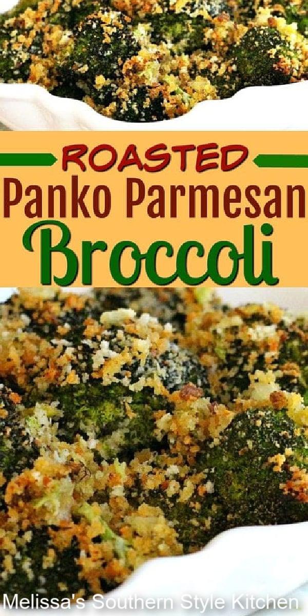 Skip the casserole and make crunchy Roasted Panko Parmesan Broccoli in the oven #roastedbroccoli #broccolirecipes #sidedishrecipes #vegetarian #vegetables #pankoparmesanbroccoli #southernrecipes