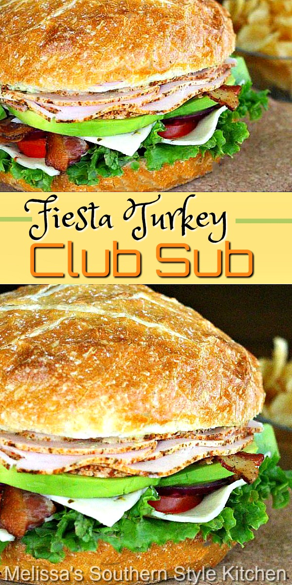 Impress your friends and family with this kick-up Fiesta Turkey Club Sub #turkeyclub #sub #artisanbread #turkeyrecipes #leftoverturkeyrecipes #footballfood #tailgaiting #dinnerideas #lunch #mealprep #sandwichrecipes #clubsandwich #subs