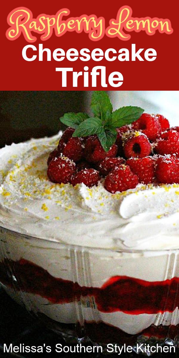 This easy Raspberry Lemon Cheesecake Trifle never disappoints #trifle #lemon #raspberrytrifle #cheesecake #triflerecipes #raspberries #southernfood #southernrecipes #desserts #dessertfoodrecipes