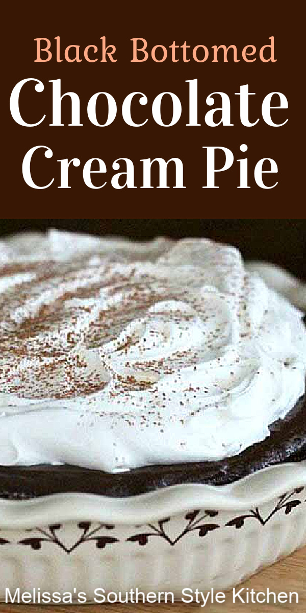 This rich and indulgent Black Bottomed Chocolate Cream Pie features a velvety homemade chocolate custard filling and a chocolate cookie crust #chocolatepie #chocolate #chocolatecreampie #pierecipes #pie #chocolatedesserts #chocolatepierecipes #southernpies