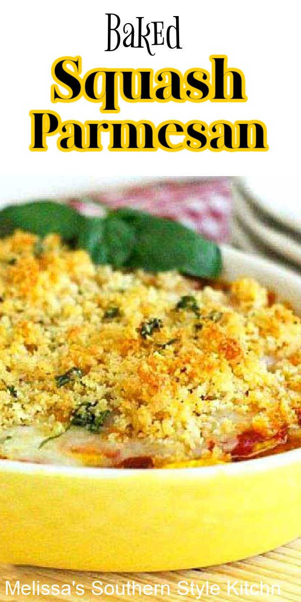 This cheesy Baked Squash Parmesan can be served as a meatless main dish or as a side dish with your favorite entrees #bakedsquash #vegetarianrecipes #squashparmesan #summersquashrecipes #yellowsquashcasserole #southernstyle #southernsquashrecipes #Italian