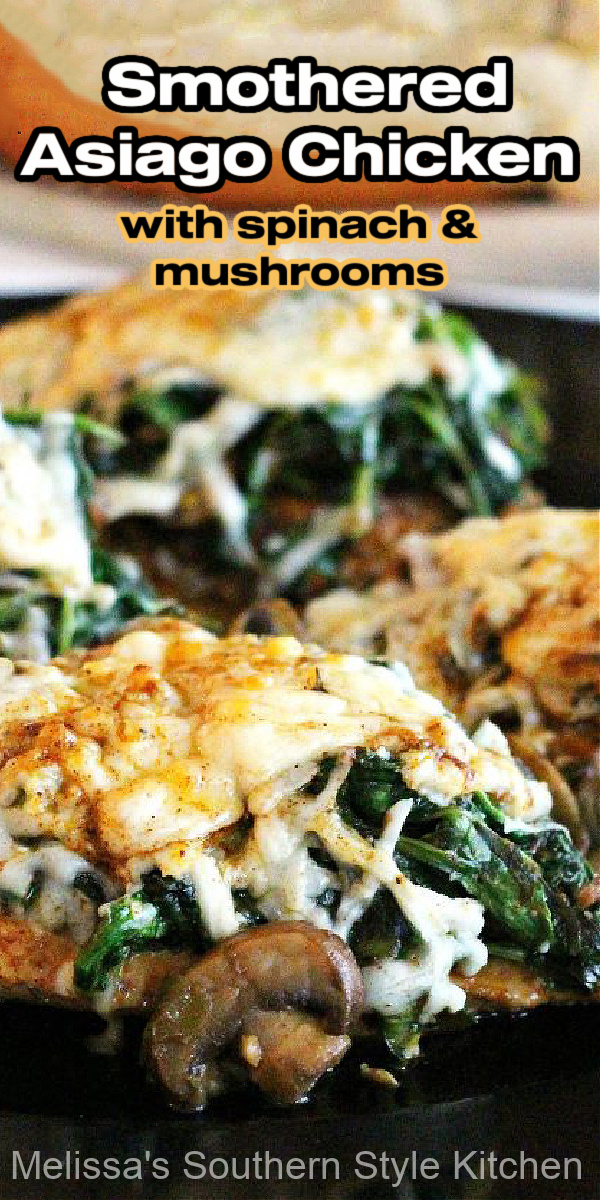 This healthy Smothered Asiago Chicken with Spinach and Mushrooms can be ready and on the table in under 30 minutes #smotheredchicken #asiagochicken #spinachandmushrooms #easychickenbreastrecipes #easychickenrecipes #chicken #skilletchicken #smotheredasiagochicken #southernrecipes