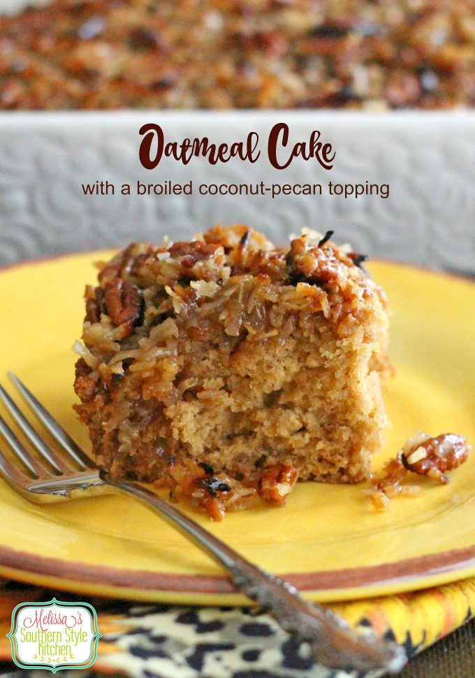Oatmeal Cake With A Broiled Coconut Pecan Topping