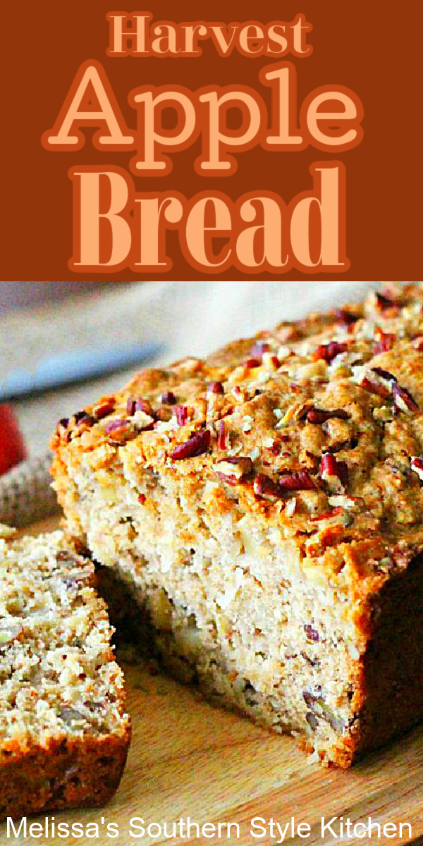 This pecan filled Harvest Apple Bread is a true delight with a cup of coffee or tea #applebread #apples #appledesserts #quickbreadrecipes #homemadebread #breadrecipes #harvest #brunch #breakfast #dessertfoodrecipes #southernfood #southernrecipes