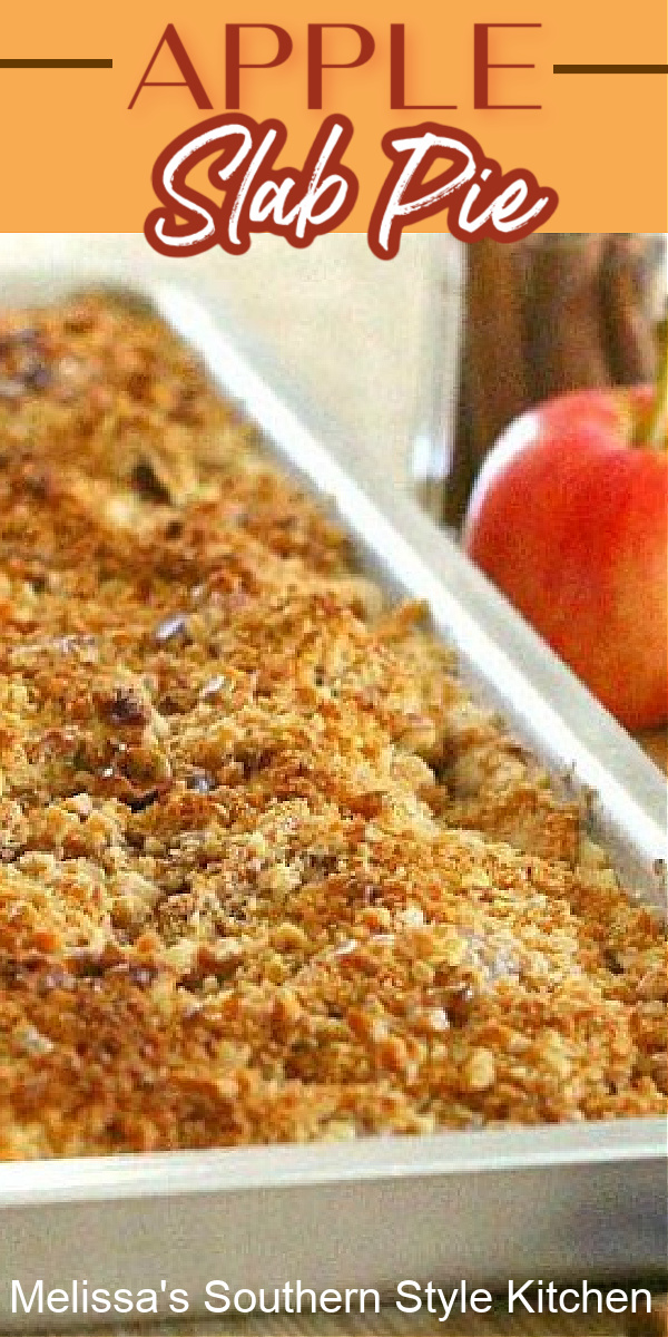 Apple Slab Pie with a Walnut Crunch Streusel makes a stellar sweet ending to any meal #applepie #appleslabpie #streuseltoppedpie #applecrumbpie #apples #fallbaking #harvestrecipes #thanksgivingdesserts #southernrecipes #southernfood #desserts #dessertfoodrecipes