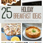 25 Holiday Breakfast Ideas