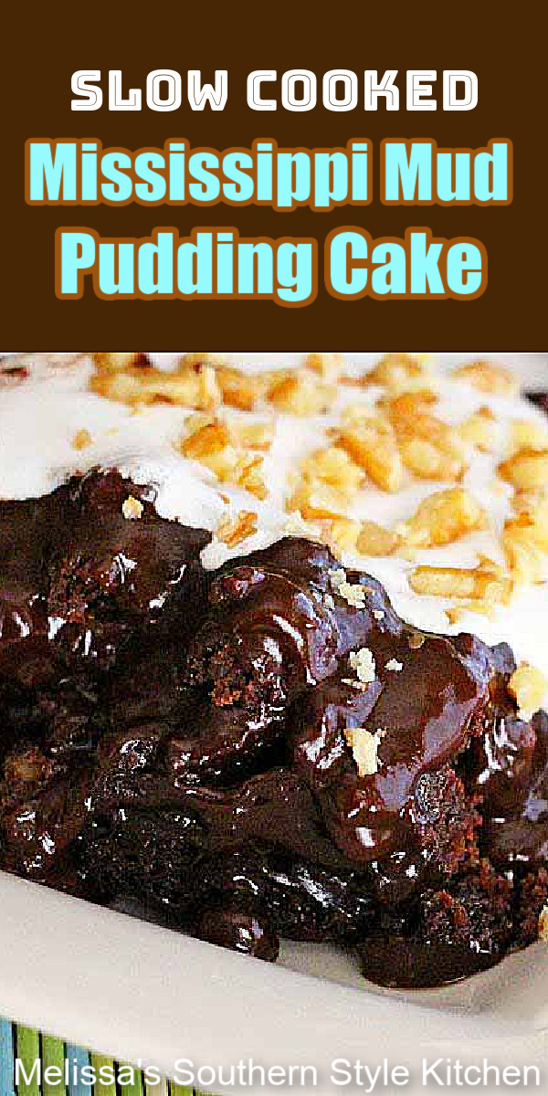 This Slow Cooked Mississippi Mud Pudding Cake is ooey gooey good #slowcookedmississippimudcake #slowcookercakerecipes #crockpotrecipes #mississippimudcake #cakes #chocolatecake #cakerecipes #chocolate #southerndesserts