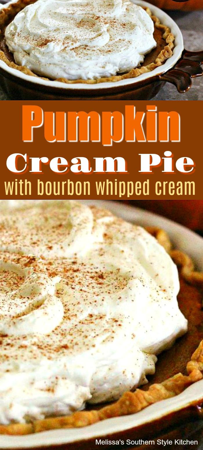 Add this Pumpkin Cream Pie with Bourbon Whipped Cream to your holiday desserts menu #pumpkinpie #pumpkincreampie #bourbonwhippedcream #thanksgivingdesserts #thanksgiving #pumpkin #pumpkinrecipes #southernfood #southernrecipes #whippedcream #desserts #dessertfoodrecipes #bestpumpkinpie