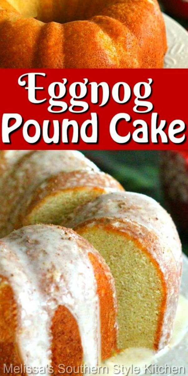 Enjoy the best of the season with this made from scratch Eggnog Pound Cake #eggnog #eggnogpoundcake #poundcakerecipes #southernpoundcake #eggnogcake #christmasrecipes #holidaybaking #christmasdesserts #thanksgiving #poundcake #southernfood #southernrecipes