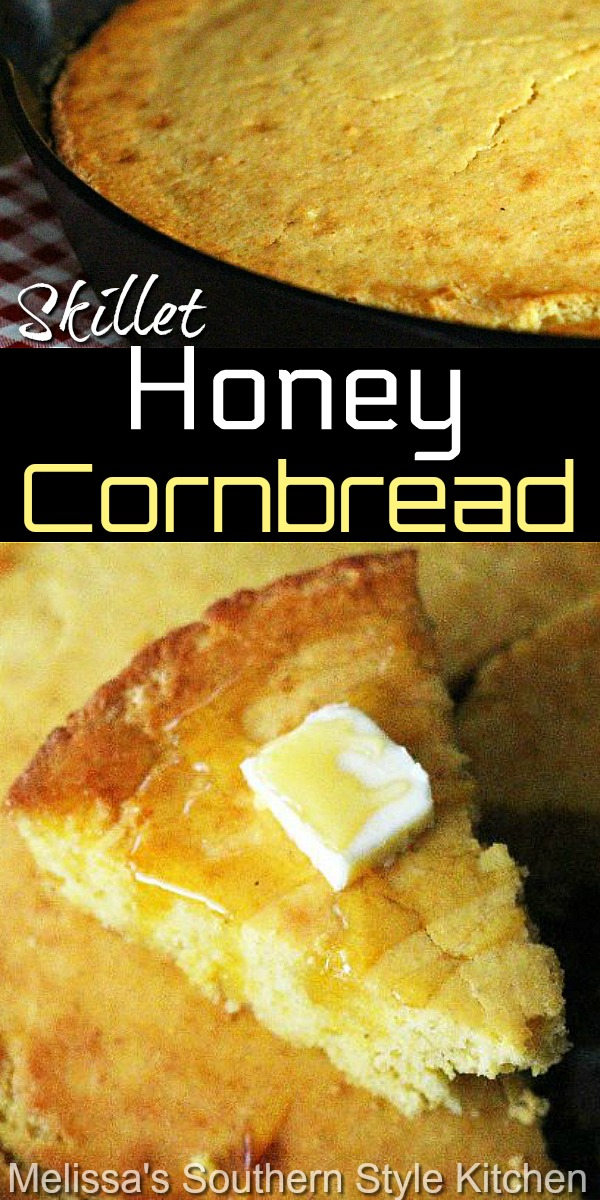 Enjoy this Skillet Honey Cornbread with beans, barbecue, soup, stew and beyond #cornbread #honeycornbread #cornbreadrecipes #breadrecipes #southernfood #southernrecipes #castironcooking #skilletcornbread #dinnerideas #dinner