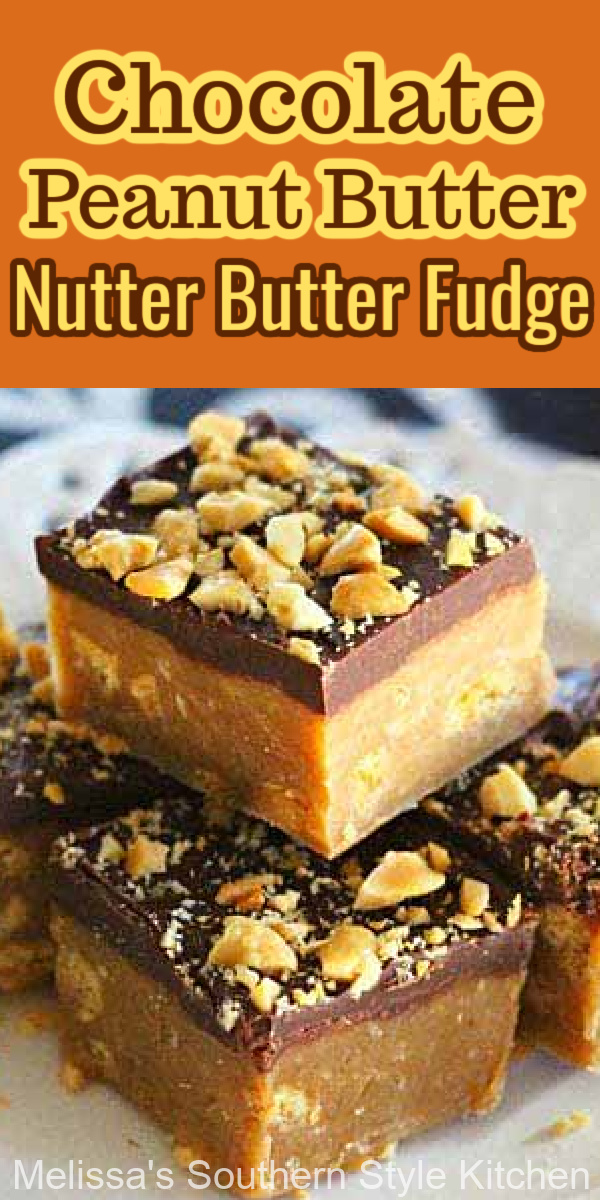 No candy thermometer required to make this Chocolate Peanut Butter Nutter Butter Fudge #peanutbutterfudge #fudgerecipes #sweet #desserts #dessertfoodrecipes #peanutbutter #peanuts #southernrecipes #southernfood #melissassouthernstylekitchen