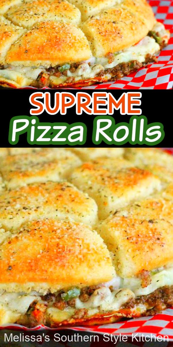 Shareable ooey gooey Supreme Pizza Rolls #pizza #pizzarolls #snacks #appetizers #rolls #supremepizza #pizzarecipes #southernrecipes