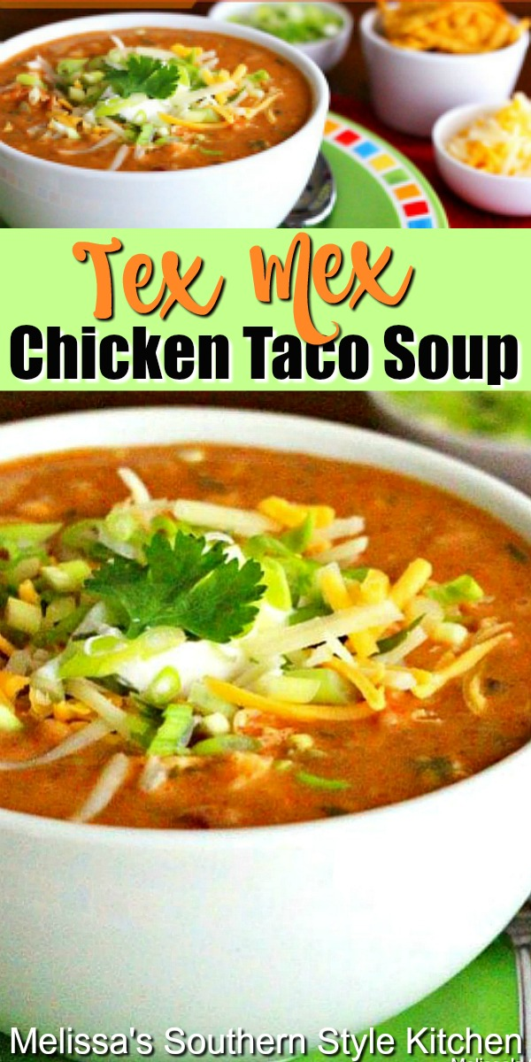 Cozy up to a warm bowl of Tex Mex Chicken Taco Soup topped with your favorite taco toppings #chickensoujp #texmex #chickentacosoup #tacosoup #souprecipes #easychickenrecipes #dinner #dinnerideas #southernfood #southernrecipes #mexican #southernfood #southernrecipes