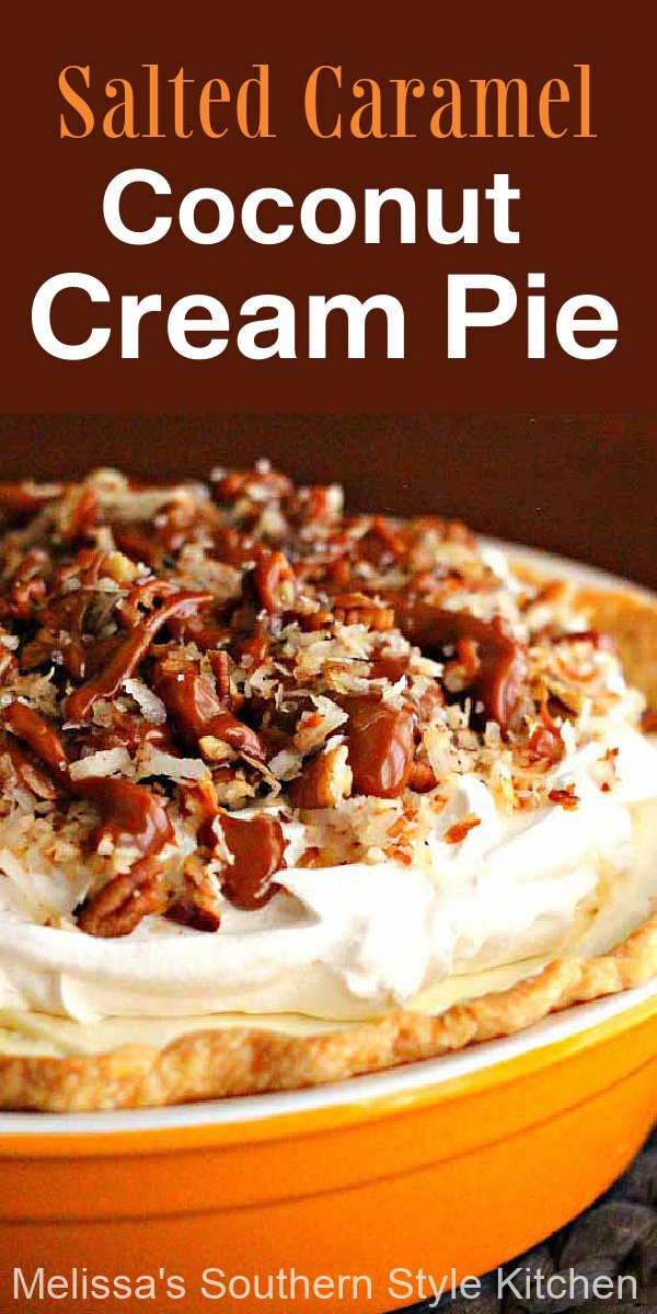 The sweet and salty fans in your life will flip for this Salted Caramel Coconut Cream Pie #coconutcreampie #caramelpie #saltedcaramel #pierecipes #coconut #desserts #dessertfoodrecipes #food #southernfood #southernrecipes