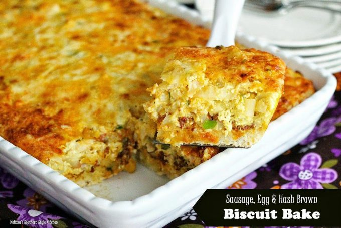 Sausage Egg And Hash Brown Biscuit Bake - melissassouthernstylekitchen ...