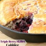 Triple Berry Skillet Cobbler