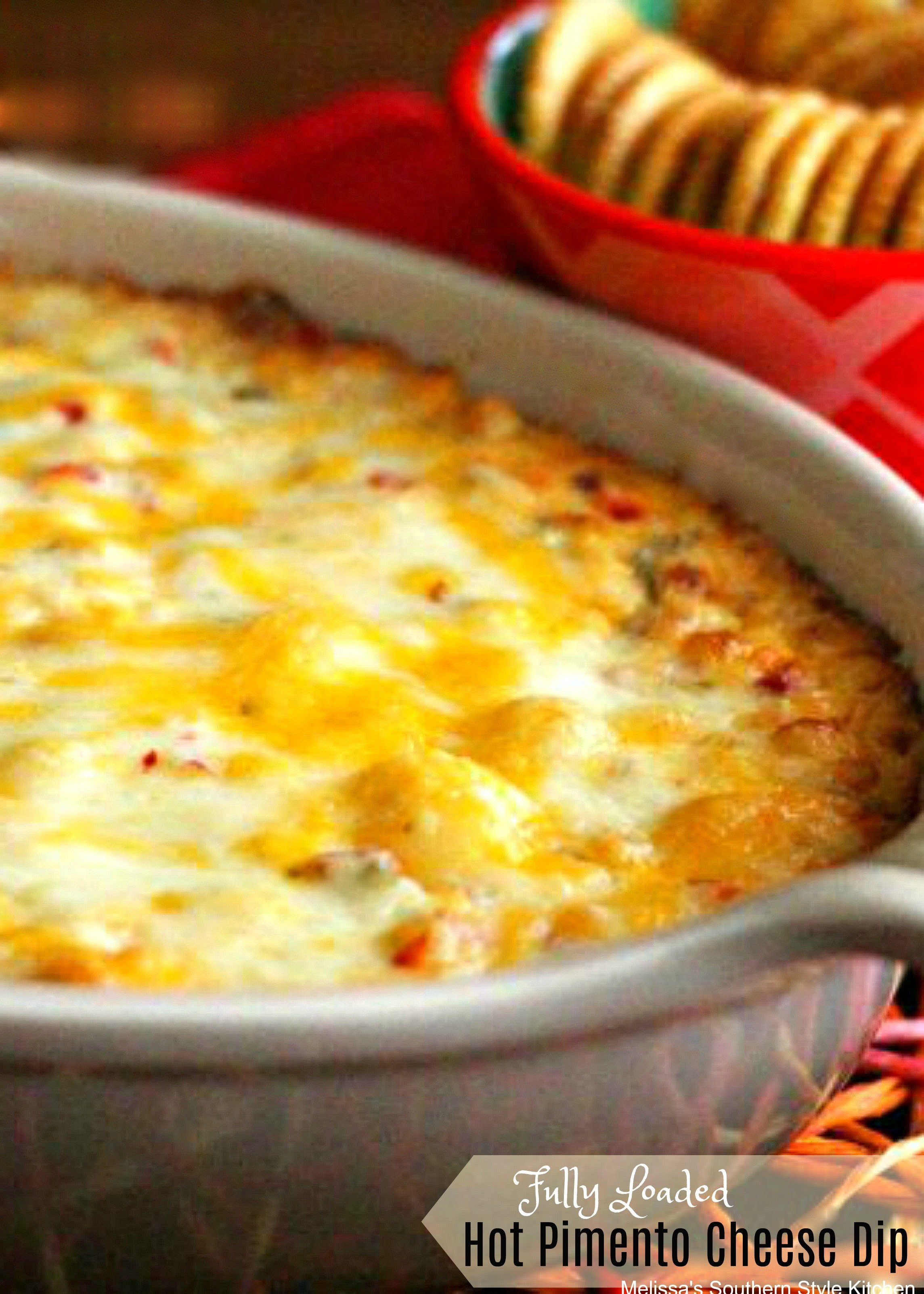 Fully Loaded Hot Pimento Cheese Dip