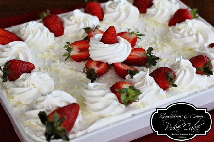 Strawberries And Cream Poke Cake - melissassouthernstylekitchen.com