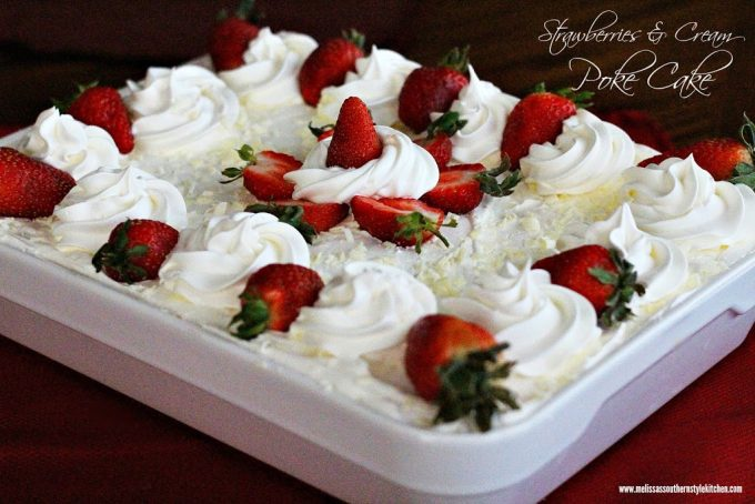Strawberries And Cream Poke Cake - melissassouthernstylekitchen.com