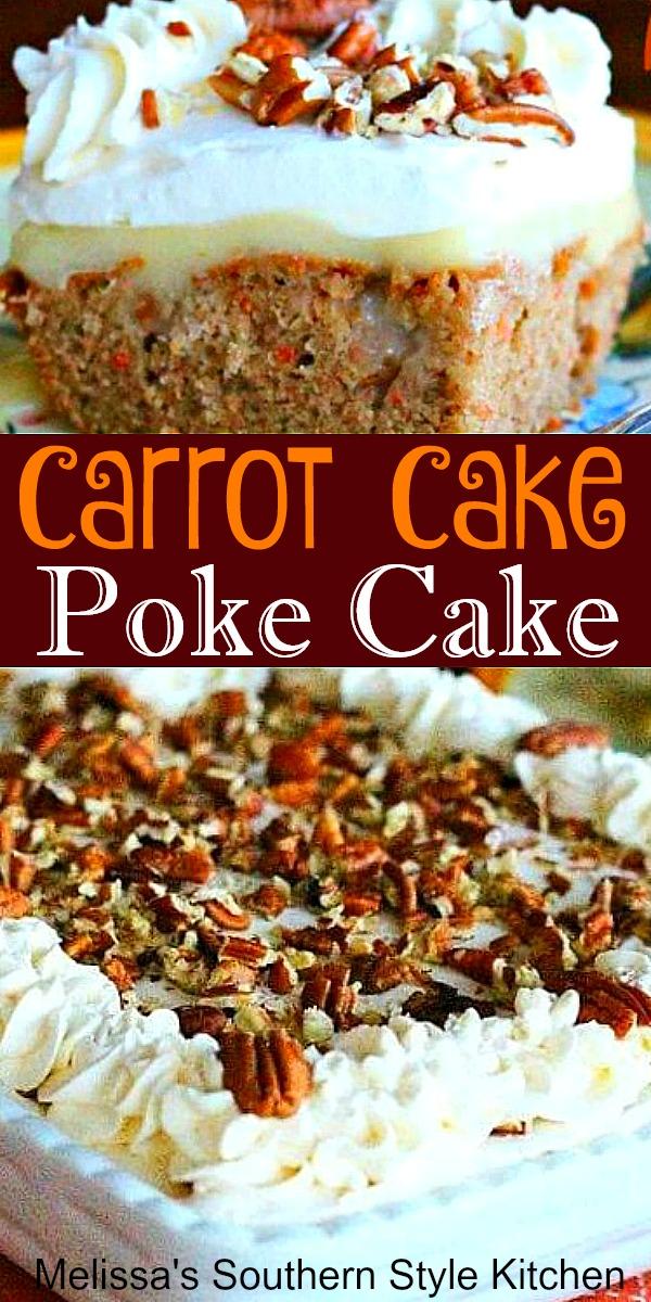 Carrot Cake Poke Cake is a cake mix hack that tastes homemade #carrotcake #pokecake #carrotcakes #easter #holidaydesserts #holidaybaking #desserts #dessertfoodrecipes #southernfood #cakes #southernrecipes #melissassouthernstylekitchen