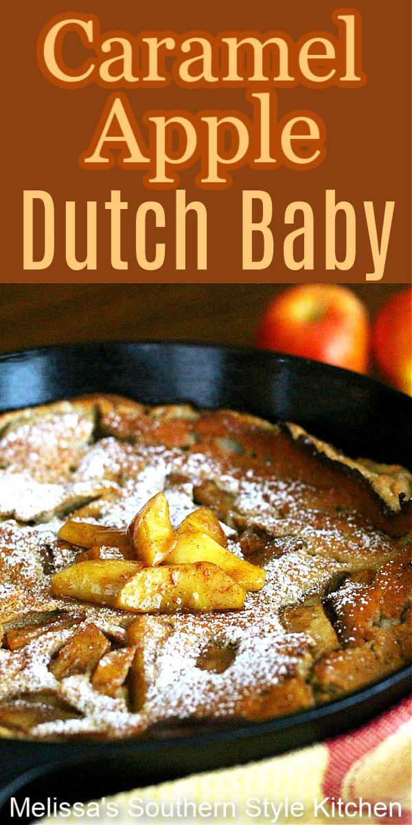 Turn breakfast into something extra special with this Caramel Apple Dutch Baby #dutchbaby #dutchbabyrecipe #bakedpancakes #pancakerecipe #caramelapples #applepancakes #appledutchbaby #germanpancakes #apples