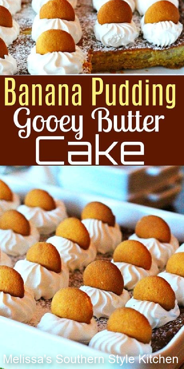 Two Southern favorites collide in this Banana Pudding Gooey Butter Cake #bananapudding #gooeybuttercake #gooeybuttercakerecipes #bananas #bananadesserts #desserts #dessertfoodrecipes #bananadessertrecipes #bestgoeybuttercakerecipes #southernfood #southerndesserts