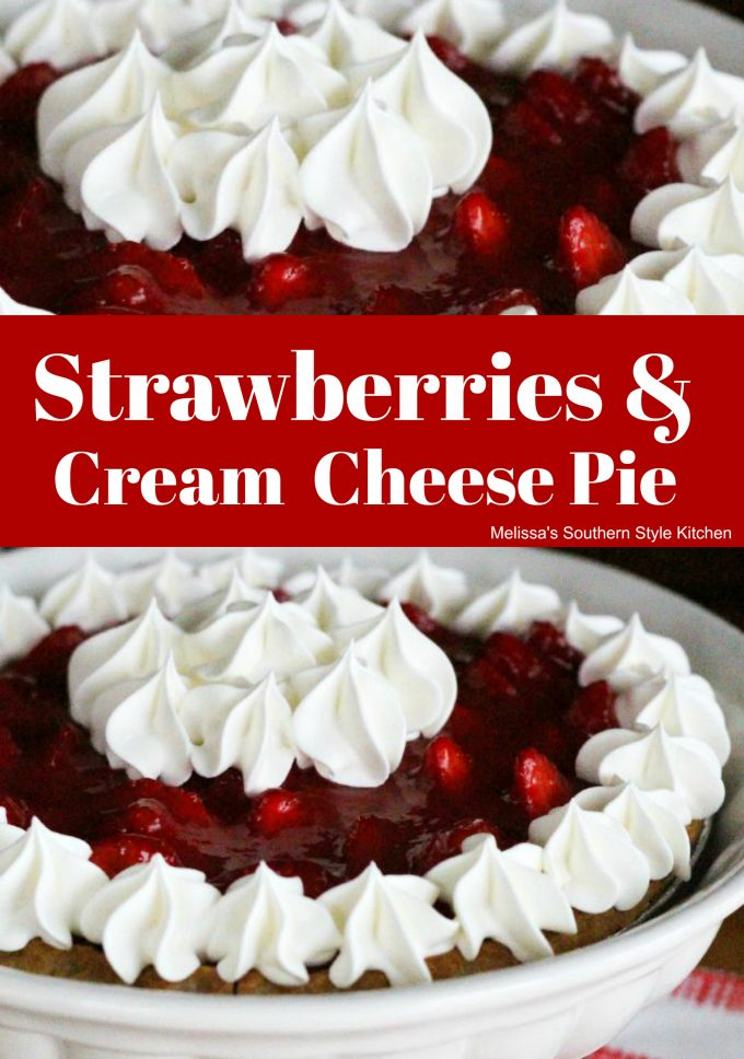 Strawberries And Cream Cheese Pie