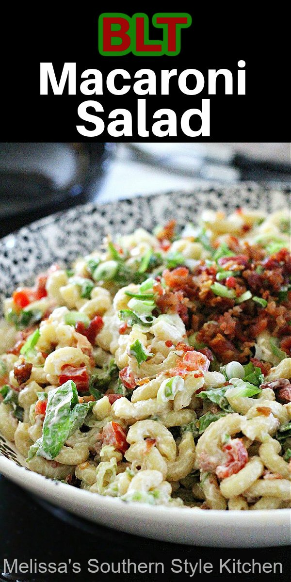 Shake-up your side dishes with this BLT Macaroni Salad #macaronisalad #BLT #bacon #macaroni #pastasalad #saladrecipes #dinner #dinnerideas #salads #food #recipes #southernfood #southernrecipes
