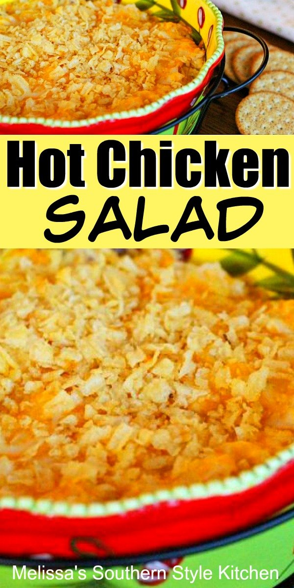 Slather this Hot Chicken Salad on crostini, crackers or chips for light meals and snacking #chickensalad #hotchickensalad #easychickenrecipes #appetizers #diprecipes #saladrecipes #holidayrecipes #gamedaysnacks #tailgating #chicken #southernfood #southernrecipes