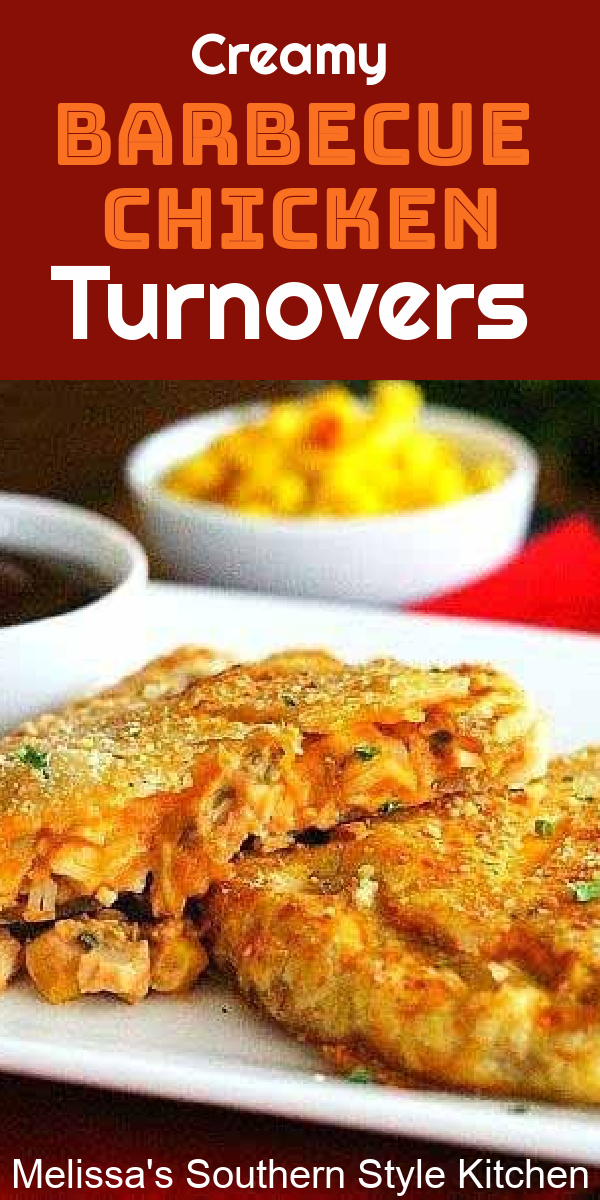 You'll save money and time when you turn rotisserie chicken into these Creamy Barbecue Chicken Turnovers for a busy day meal #easychickenrecipes #chickenturnovers #handpies #barbecuechicken #barbecue #barbecuechickenturnovers