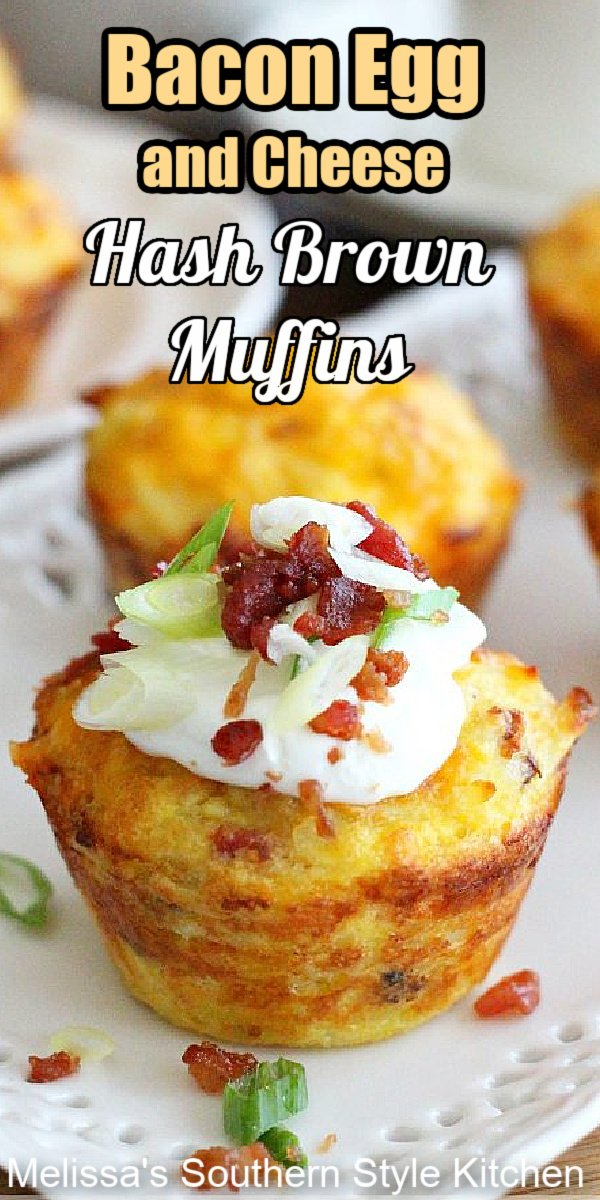 Start your day with these oh-so-delicious Loaded Bacon and Egg Hash Brown Muffins #baconandeggs #eggs #muffins #eggmuffins #hashbrowns #bacon #brunchrecipes #breakfastrecipes #southernfood #holidaybrunch #southernrecipes