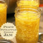 Easy Peach Pineapple Freezer Jam