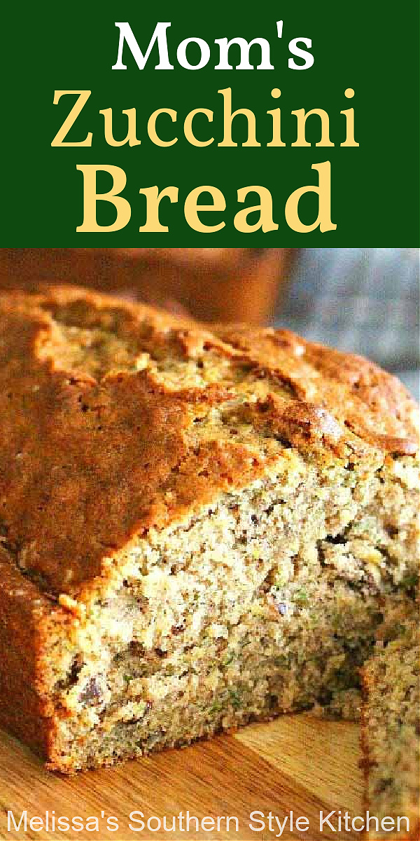 Bake my Mom's Zucchini Bread and give one loaf to a friend #zucchinibread #zucchini #bread #zucchinireipes #recipes #summerrecipes #brunch #breakfast #vegetarian #southernfood #southernrecipes